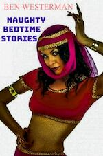 Naughty Bedtime Stories - Ben Westerman (ISBN 9789464353440)