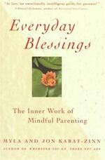 Everyday Blessings - Myla Kabat-zinn, Jon Kabat-zinn (ISBN 9780786883141)
