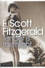 Tender is the Night - F. Scott Fitzgerald (ISBN 9780141183596)