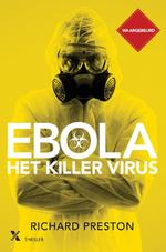 Ebola, het killervirus - Richard Preston (ISBN 9789401603225)