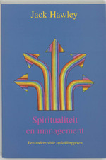 Spiritualiteit en management - J. Hawley (ISBN 9789020260113)