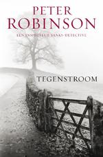 Tegenstroom - Peter Robinson (ISBN 9789044964837)