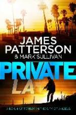 Private L.A. - James Patterson (ISBN 9780099574163)