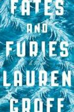 Fates and Furies - Lauren Groff (ISBN 9780399184079)
