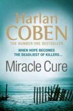 Miracle Cure - Harlan Coben (ISBN 9781409120766)