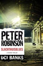 Slachthuisblues - Peter Robinson (ISBN 9789044974812)