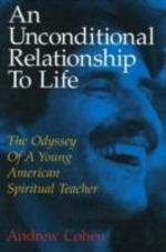 An Unconditional Relationship to Life - Andrew Cohen (ISBN 9781883929046)
