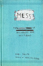 Mess - Keri Smith (ISBN 9780399536007)