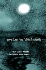 Harre Dunn-Key. Politie Amsterdam - Paul Dunki Jacobs (ISBN 9789402159837)