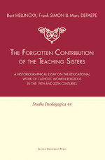 The forgotten contribution of the teaching sisters - Bart Hellinckx (ISBN 9789461660503)