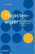Projectenwijzer - Jan de Wit (ISBN 9789463500135)