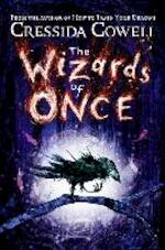 The Wizards of Once - Cressida Cowell (ISBN 9781444939576)