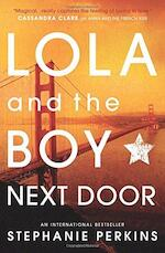 Lola and the boy next door - Stephanie Perkins (ISBN 9781409579946)