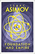 Foundation and Empire - Isaac Asimov (ISBN 9780008117504)