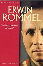 Erwin Rommel - Maurice Philip Remy (ISBN 9789059560369)