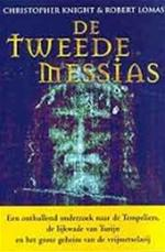 De tweede Messias - Christopher Knight, Robert Lomas (ISBN 9789022541562)