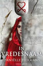 In vredesnaam - Danielle Hermans (ISBN 9789022998830)