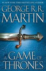 A Game of Thrones - Book one of a Song of Ice and Fire