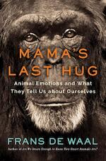 Mama`s Last Hug - Animal and Human Emotions - frans de waal (ISBN 9780393635065)