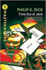 Time Out of Joint - Philip K. Dick (ISBN 9780575074583)