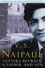 Letters Between a Father and Son - V S Naipaul (ISBN 9780330473231)