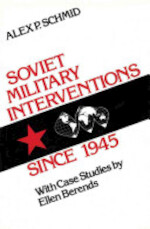 Soviet Military Interventions Since 1945