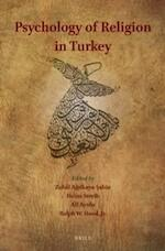 Psychology of Religion in Turkey - Zuhâl Ağilkaya-Şahin, Heinz Streib, Ali Ayten, Ralph W. Hood (Jr.) (ISBN 9789004290860)