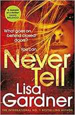Never Tell - lisa gardner (ISBN 9781784758646)