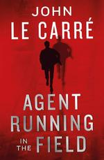 Agent Running in the Field - john le carre (ISBN 9780241401217)