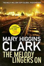The Melody Lingers on - Mary Higgins Clark (ISBN 9781471152139)