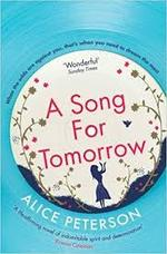 Song for Tomorrow - Alice Peterson (ISBN 9781471153013)