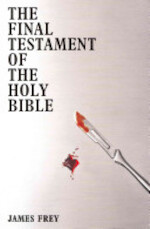 The Final Testament of the Holy Bible - James Frey (ISBN 9781848543188)