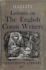 Lectures on the English Comic Writers - William Hazlitt
