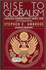 Rise to globalism - Stephen E. Ambrose (ISBN 9780140228267)