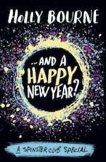 ...And a Happy New Year? - Holly Bourne (ISBN 9781474936774)