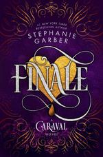 Caraval (03): finale - stephanie garber (ISBN 9781250231970)