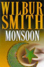 Monsoon: Courtney 3 - Wilbur A. Smith (ISBN 9780333637715)