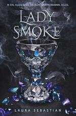 Lady Smoke - Laura Sebastian (ISBN 9789025877477)