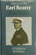 Admiral of the Fleet Earl Beatty - Stephen Wentworth Roskill (ISBN 9780689111198)