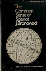 The Common Sense of Science - Jacob Bronowski (ISBN 9780674146518)