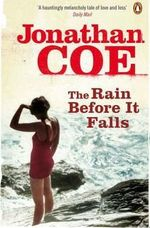 The rain before it falls - Jonathan Coe (ISBN 9780141033211)