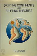 Drifting Continents and Shifting Theories - H. E. Le Grand, Homer Eugene Legrand (ISBN 9780521311052)