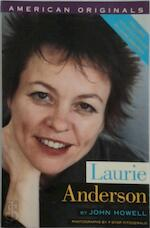 Laurie Anderson - John Howell, Laurie Anderson (ISBN 9781560250296)