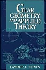 Gear Geometry and Applied Theory - F.L. Litvin (ISBN 9780132110952)