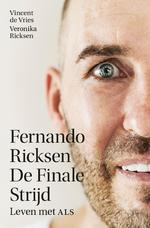 Fernando Ricksen - De Finale Strijd - Vincent de Vries, Veronika Ricksen (ISBN 9789021577067)