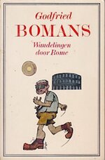 Wandelingen door Rome - Godfried Bomans