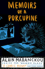 Memoirs Of A Porcupine - Alain Mabanckou (ISBN 9781846687686)