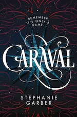 Caraval (01): caraval - stephanie garber (ISBN 9781250169860)