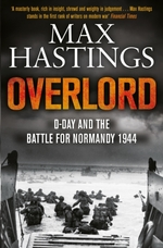 Overlord: d-day and the battle for normandy 1944 - max hastings (ISBN 9781447288732)
