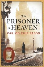 The Prisoner of Heaven - Carlos Ruiz Zafón (ISBN 9780297868101)